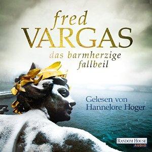 FredVargas-DasbarmherzigeFallbeil